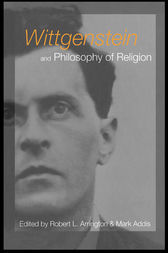 Wittgenstein and Philosophy of Religion by Mark Addis