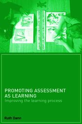 Promoting Assessment as Learning by Ruth Dann