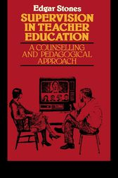 Supervision in Teacher Education by Edger Stones