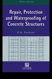 Repair, Protection and Waterproofing of Concrete Structures, Third Edition by P. Perkins