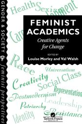 Feminist Academics by Louise Morley