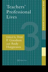 Teachers' Professional Lives by Ivor F. Goodson