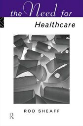 The Need For Health Care by W.R. Sheaff