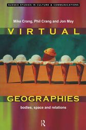 Virtual Geographies by Mike Crang