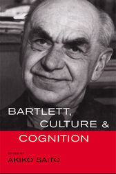 Bartlett, Culture and Cognition by Akiko Saito