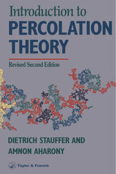 Introduction To Percolation Theory by Dietrich Stauffer