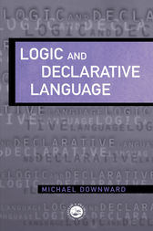 Logic And Declarative Language by M. Downward
