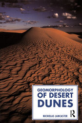 Geomorphology of Desert Dunes by Nicholas Lancaster