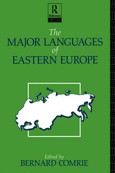 The Major Languages of Eastern Europe by Bernard Comrie