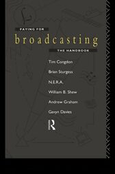 Paying for Broadcasting: The Handbook by Tim Congdon