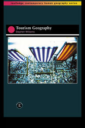 Tourism Geography by Stephen Wynn Williams