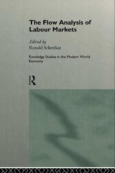 The Flow Analysis of Labour Markets by Ronald Schettkat