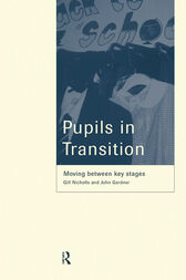 Pupils in Transition by John Gardner