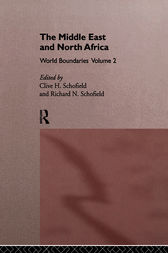 The Middle East and North Africa by Clive H. Schofield