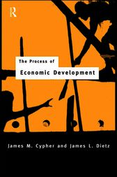 The Process of Economic Development by James M. Cypher