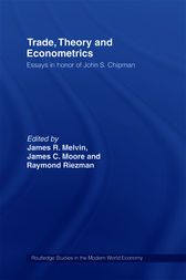 Trade, Theory and Econometrics by James R. Melvin