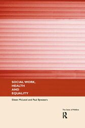 Social Work, Health and Equality by Paul Bywaters