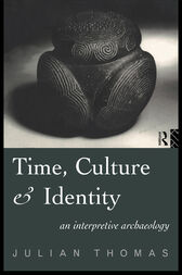 Time, Culture and Identity by Julian Thomas