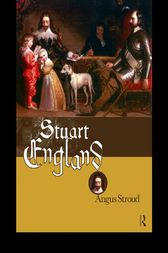 Stuart England by Angus Stroud