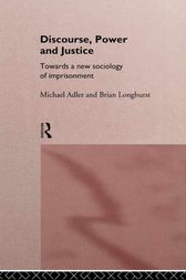 Discourse Power and Justice by Michael Adler