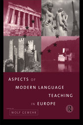 Aspects of Modern Language Teaching in Europe by Wolf Gewehr