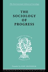The Sociology of Progress by Leslie Sklair