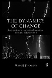 The Dynamics of Change by Francis Stickland