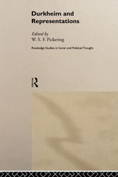 Durkheim and Representations by W. S. F. Pickering