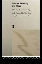 Gender, Ethnicity and Place by Linda Peake