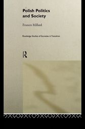 Politics and Society in Poland by Frances Millard