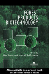 Forest Products Biotechnology by Alan Bruce