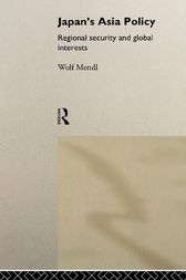 Japan's Asia Policy by Wolf Mendl