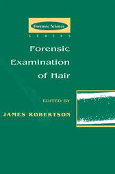 Forensic Examination of Hair by James R. Robertson