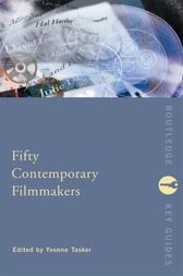 Fifty Contemporary Filmmakers by Yvonne Tasker