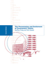 The Presentation and Settlement of Contractors' Claims - E2 by Mark Hackett