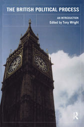 The British Political Process by Tony Wright