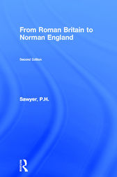From Roman Britain to Norman England by P.H. Sawyer