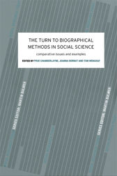 The Turn to Biographical Methods in Social Science by Prue Chamberlayne