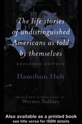 The Life Stories of Undistinguished Americans as Told by Themselves by Werner Sollors