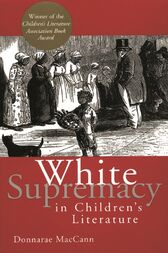 White Supremacy in Children's Literature by Donnarae MacCann