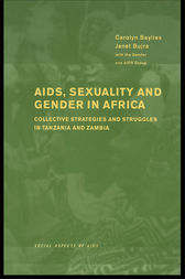 AIDS Sexuality and Gender in Africa by Carolyn Baylies