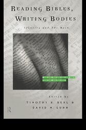 Reading Bibles, Writing Bodies by Timothy K. Beal