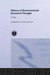 History of Environmental Economic Thought by Erhun Kula