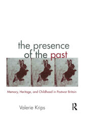 The Presence of the Past by Valerie Krips