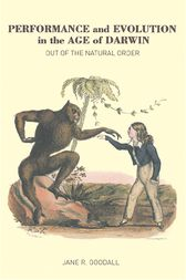 Performance and Evolution in the Age of Darwin by Jane Goodall