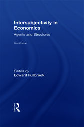 Intersubjectivity in Economics by Edward Fullbrook
