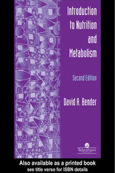 An Introduction To Nutrition And Metabolism by David Bender
