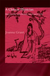 A Chinese Physician by Joanna Grant