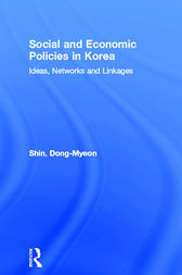 Social and Economic Policies in Korea by Dong-Myeon Shin