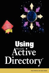Special Edition Using Microsoft Active Directory by James Hudson